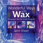 Wonderful Ways with Wax (Beställningsvara)