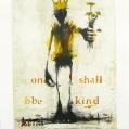 One-shall-be-kind