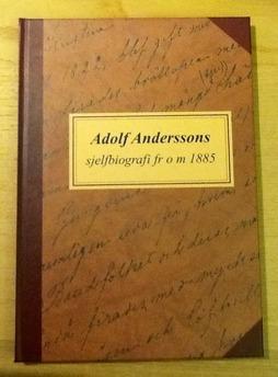 Adolf Andersson: Sjelfbiografi
