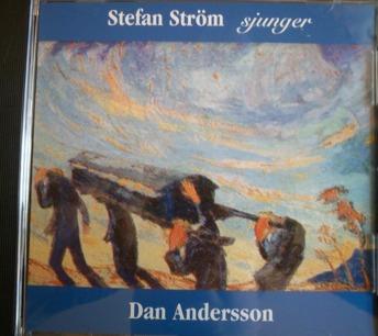 Stefan Ström sjunger Dan Andersson -
