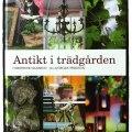 """Bok """"Antikt i trädgården"""" av Christine Hansson och Görgen Persson"""