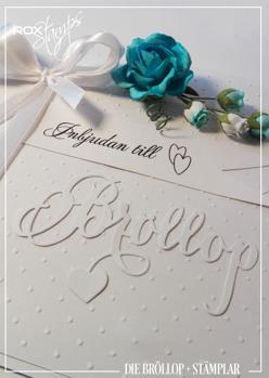 Die Bröllop + 4 stämplar.
