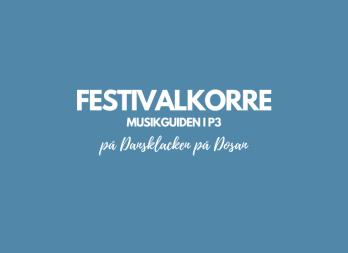 Festivalkorre Musikguiden i P3