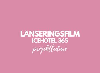 Lanseringsfilm ICEHOTEL 365
