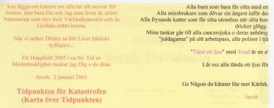 längst ner på sidan från februari 2005 Klicka på bild för STÖRRE text!
