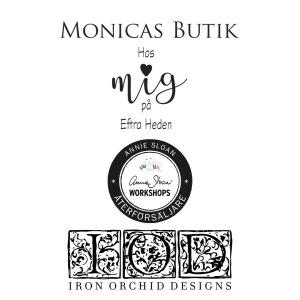 Monicas Butik återförsäljare av Annie Sloan Chalk Paint & IOD Iron Orchid Designs i Sverige