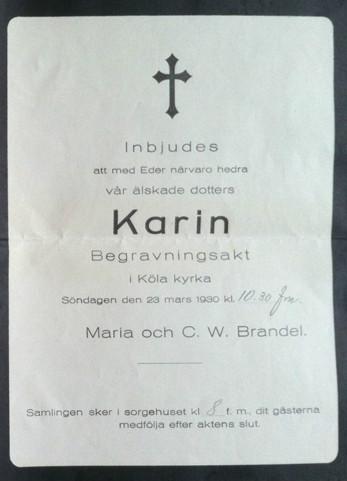 Inbjudan till begravningen av Karin Brandel i Väststuga som dog 1930. Hon var då 19 år gammal.