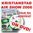 DVD - Kristianstad Air Show 2006! - Läs mer!