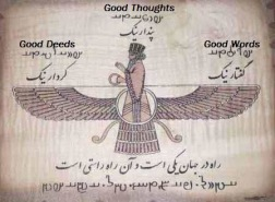 Good thoughts, Good words, Good deeds