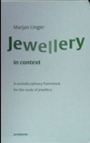 Jewellery in context, A multidiciplinary framework for the study of jewellery - Jewellery in context - A multidisciplinary framework for the study of jewellery
