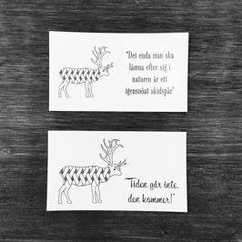 """MAGNET 1: Samiskt ordspråk """"Det enda man ska lämna efter sig i naturen är ett igensnöat skidspår..."""" Tunn magnet i visitkort storlek 25 SEK"""