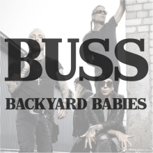 4 augusti Buss Backyard Babies -