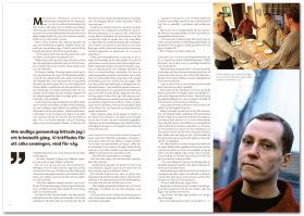Läs gärna reportaget om klosterbröderna från Skänningeanstalten, sida 8-15.