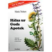 Hälsa ur Guds apotek bok - läkande örter, råd och erfarenheter