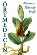 Örtmedicin – naturens läkande kraft