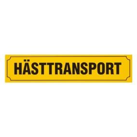 Skylt Hästtransport 90x20