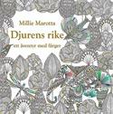 Djurens Rike Millie Marotta (Målarbok) - Djurens Rike   Millie Marotta (Målarbok)