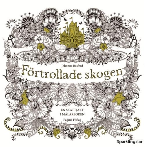Förtrollade Skogen Johanna Basford (Målarbok)