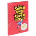 The Super Book for Superheroes (Målarbok) - The Super Book for Superheroes (Målarbok)