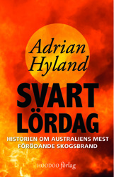 Boken Svart lördag - historien om Australiens mest förödande skogsbrand