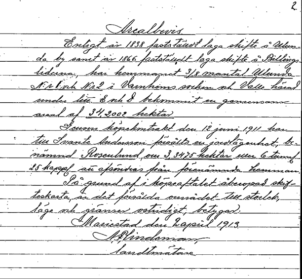 Arealbevis fastställt 1913 av lantmätaren A. Lindeman.