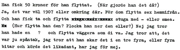 Direkt nedskrivet av Verna Andersson från ljudband 1980.