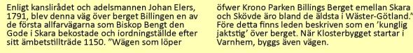 Citat från historieskylt vid Ljungstorpsvägen (Billingeliderna)