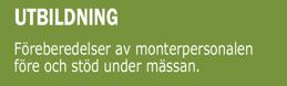 Utbildning av monterpersonal - Föreberedelser före och coaching under mässan.