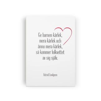 Ge barnen kärlek - Tavla -