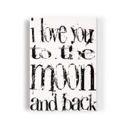 I love you to the moon and back - Tavla