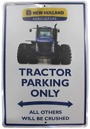 Skylt Parking Only New Holland
