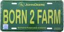 Skylt JD Born 2 Farm