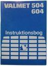 Instruktionsbok Valmet 504, 605
