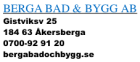 BERGA BAD & BYGG AB