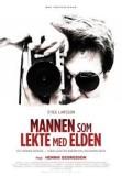 Stieg Larsson - Mannen som lekte med elden - 17 oktober kl. 19.00