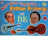 Robban Brobergs värld - 22 jan kl. 19.00
