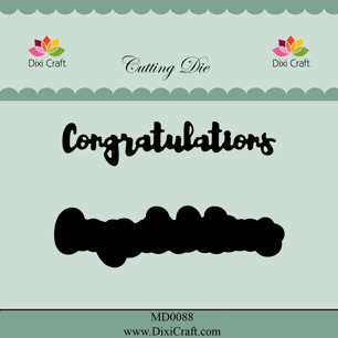 Dixi Craft Dies - Congratulations - Dixi Craft Dies - Congratulations