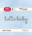 Craft & You - Dies - hello baby