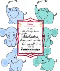 Felicita Design Toppers - Elefanten den må vi da ha med 1
