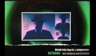 Spy:Co's OCTAGON informerar om spökuppdrag 10.