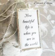 Lött smycke How beautiful life is