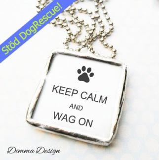 Lött smycke Keep calm and wag on - Lött smycke Keep calm and wag on