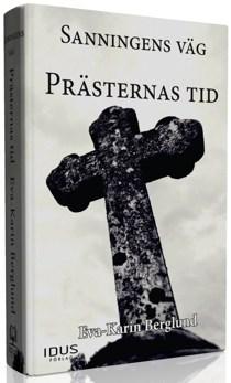 Sanningens väg del 1 Prästernas tid - Sanningens väg del 1 Prästerns tid