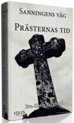 Sanningens väg del 1 Prästernas tid