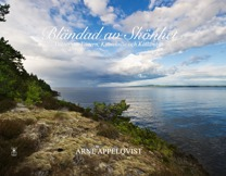 Bländad av skönhet - dikter om Vänern, Kinnekulle och Kållandsö. Författare: Arne Appelqvist