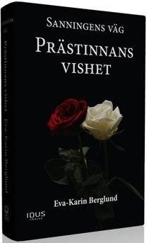 Sanningens väg del 2. Prästinnans vishet. Författare Eva-Karin Berglund