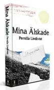 Mina älskade av Pernilla Lindkvist