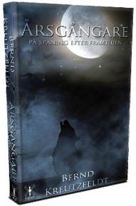 """""""Årsgångare - på spaning efter framtiden"""" av Bernd Kreutzfeldt. En roman om  moderna människors  användande av gammal nordisk  folktro för att se in i framtiden."""