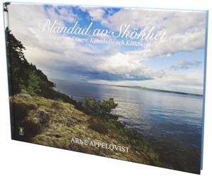 """""""Bländad av skönhet - dikter om Vänern, Kinnekulle och Kållandsö"""" av Arne Appelqvist. Foto: Alexander Berglund"""