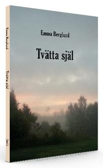 """""""Tvätta själ"""" diktsamling av Emma Berglund"""